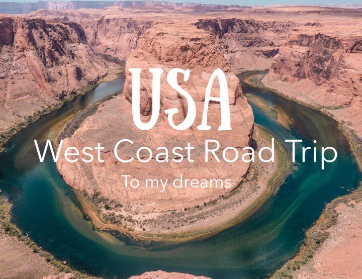 To My Dreams - USA West Coast Road Trip Aftermovie