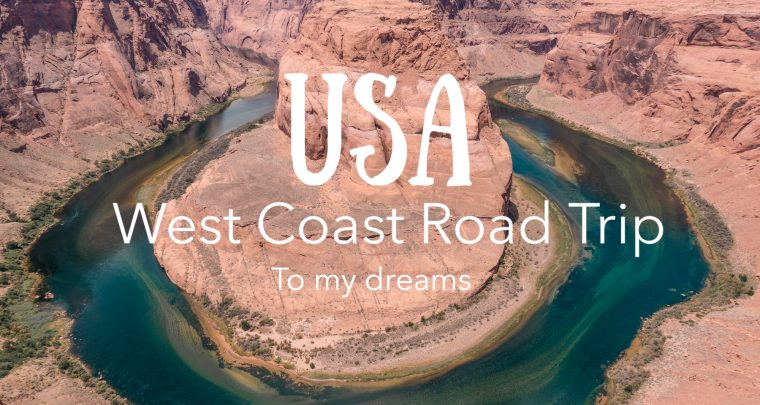 To My Dreams - USA West Coast Road Trip Aftermovie