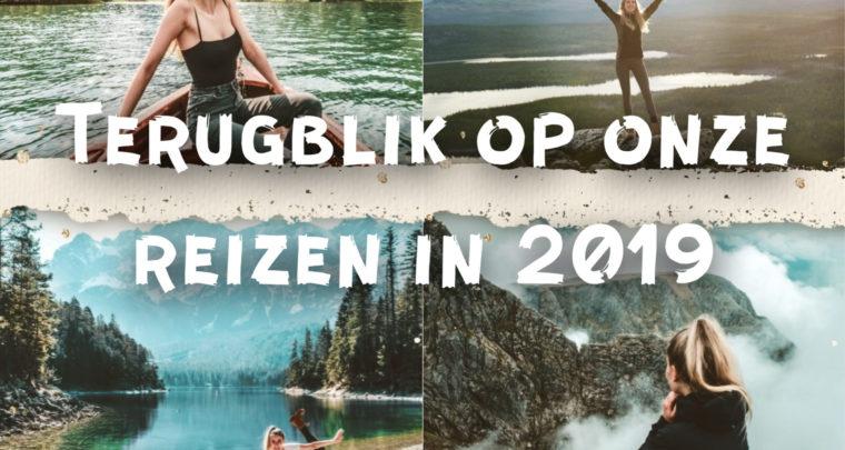 Terugblik op onze reizen in 2019